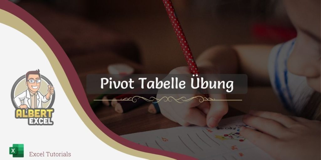 Pivot Tabelle Übung