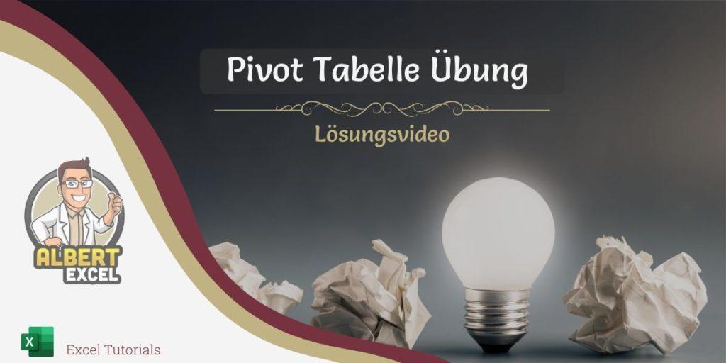 Pivot Tabelle Übung Lösung