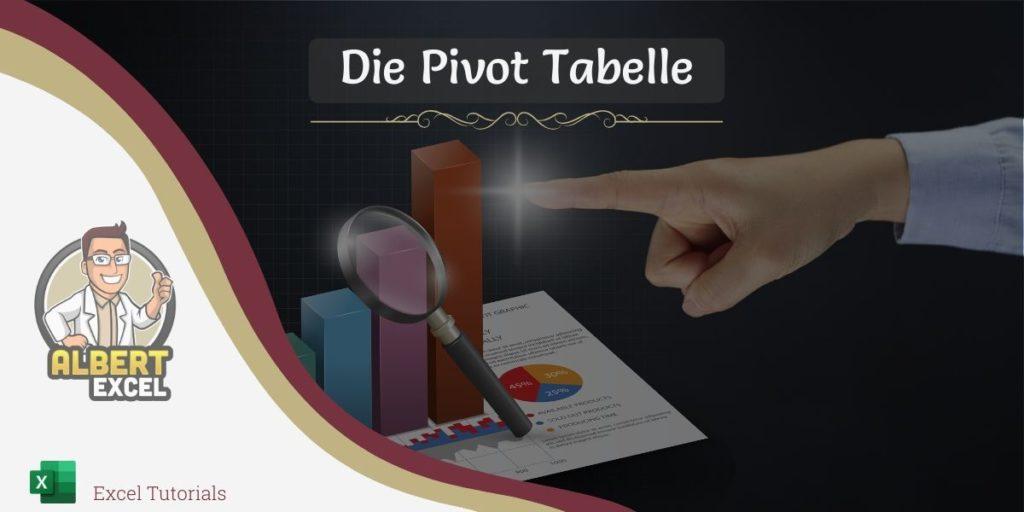 Was ist eine Pivot Tabelle