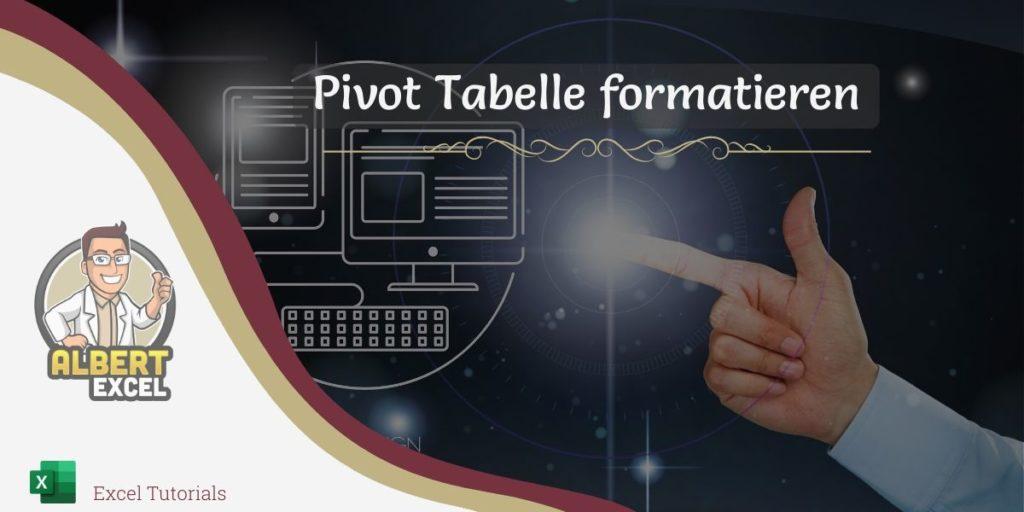 Pivot Tabelle formatieren 1200x600