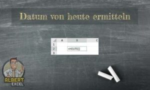 Excel Heute Funktion Anleitung