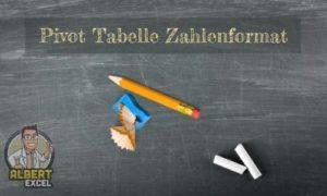 Pivot Tabelle formatieren Anleitung